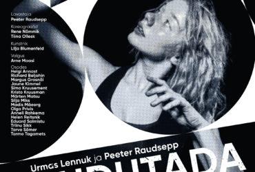"Premier: ""Puudutada kuud"" in the frame of ""Estonia 100"""